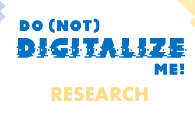 """Take Part In The Research """"Do (Not) Digitalize Me"""""""